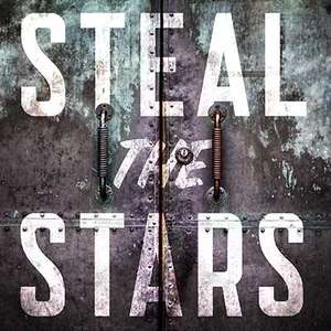 Steal the Stars - Free dramatic podcast from Tor Books