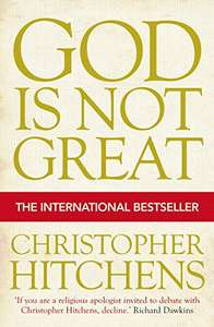 International bestseller God Is Not Great by the late, great Christopher Hitchens, £1.29 Kindle Deal of the Day, was £6.17, 4.5 stars after 760 reviews