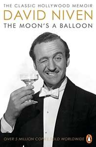 The Moon's a Balloon, by David Niven, Kindle Edition - 99p - Amazon