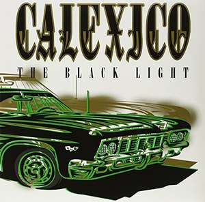 The Black Light VINYL reissue by Calexico - £6.88 (Prime) £9.87 (non-prime) Amazon