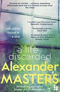 A Life Discarded: 148 Diaries Found in a Skip.  Kindle Edition £1.49