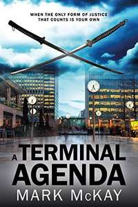 A Terminal Agenda (The Severance Series Book 1) Kindle Edition by Mark McKay