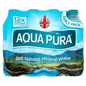 12 X 500ml Aqua Pura Still Water  now £1.50 @ tesco
