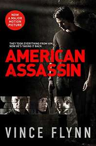 American Assassin: A race against time to bring down terrorists.(The Mitch Rapp Series) by Vince Flynn Kindle Edition 99p @ Amazon