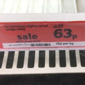 By Sainsbury's lightly spiced wedges 900g was £1:25 now 63p in slough