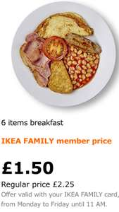 IKEA 6 item cooked breakfast with tea or coffee only £1.50 for IKEA Family members or £2.25 without IKEA Family membership