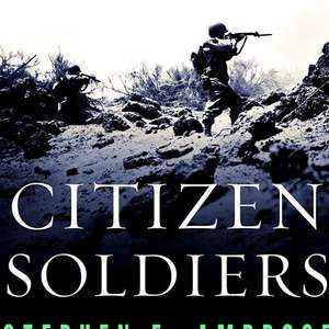Citizen Soldiers - Stephen E. Ambrose. Kindle Ed. Was £8.99 now 99p @amazon