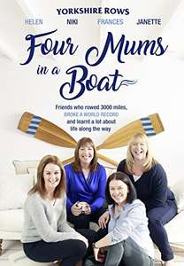 Four Mums in a Boat who rowed 3000 miles.  Kindle £1.99