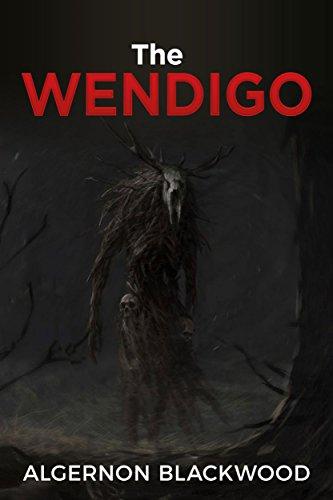A Chilling Ghost Short Story  - Algernon Blackwood -  The Wendigo Kindle Edition - Free Download @ Amazon