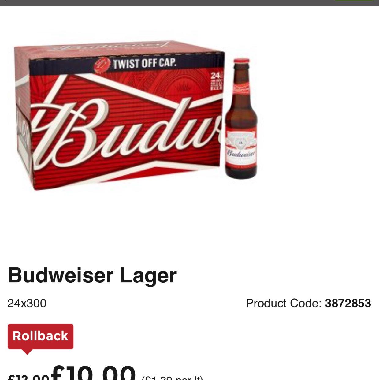 Budweiser lager 24bottles £10 @Asda