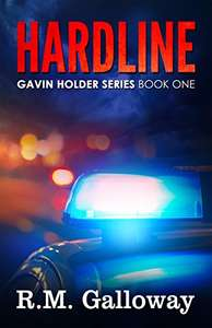 R.M. Galloway.  Hardline: A Suspenseful Crime Thriller in the Classic Noir Tradition (Gavin Holder Series Book 1) Kindle edition. Save £15.21 on print list price.