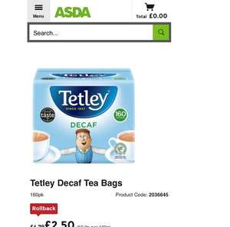 160pk Tetley Decaf Tea - £2.50 @ ASDA (instore & online)