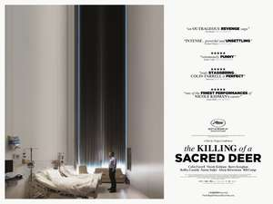 Free tickets to see The Killing Of A Sacred Deer November 1st 2017 6:30pm