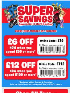 £6 off £50 or £12 off £100 smyths toy shop