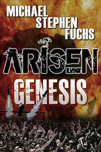 ARISEN : Genesis Kindle Edition - free at Amazon - The Best Zombie Series ever !