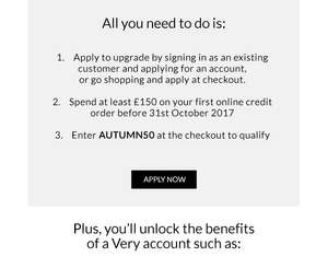 No Tricks! £50 back on your first credit order. Treat yourself Use code AUTUMN50 @ Very