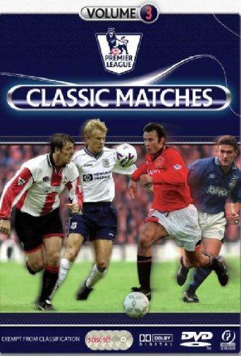Premier League Classic Matches - Volume 3 [DVD] £2.76 Prime @ Amazon