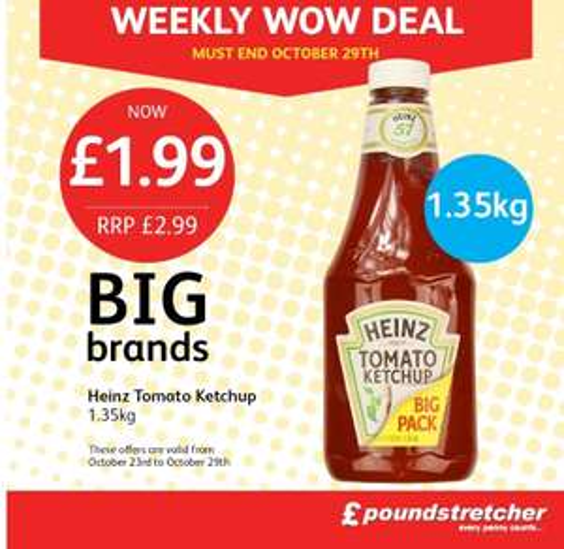 Heinz tomato ketchup 1.35kg £1.99 @ Poundstretcher