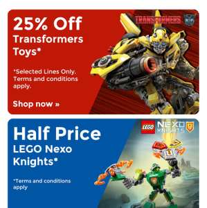 Half price Lego nexo knights and 25% off transformers at Toys R Us