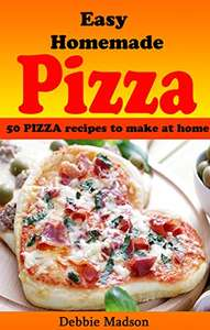 Easy Homemade Pizza Recipes: 50 delicious pizza dishes to make at home (Cooking with Kids Series Book 7) Kindle Edition  - Free Download @ Amazon