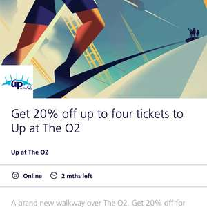 O2 priority- 20% off 'Up at the O2' for up to 4 tickets online