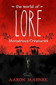 The World of Lore, Volume 1: Monstrous Creatures - 99p Amazon Kindle