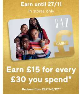 Earn £15 for every £30 you spend in GAP Stores.