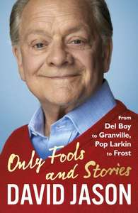 "New David Jason book ""Only Fools and Stories"" £8 (Prime) / £10.99 (non Prime) at Amazon"