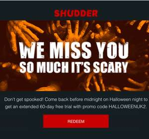 Shudder 60 days free. Horror version of Netflix