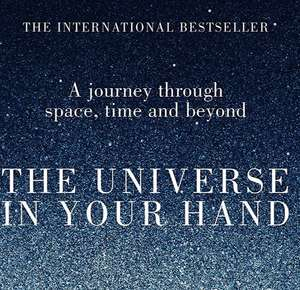 The Universe in Your Hand - Christophe Galfard. Kindle Ed. Was £8.99 now £1.19 @ amazon