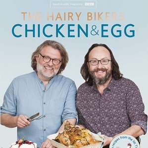 Chicken & Egg - Hairy Bikers. Kindle Ed. Was £22.00 now 99p @ amazon