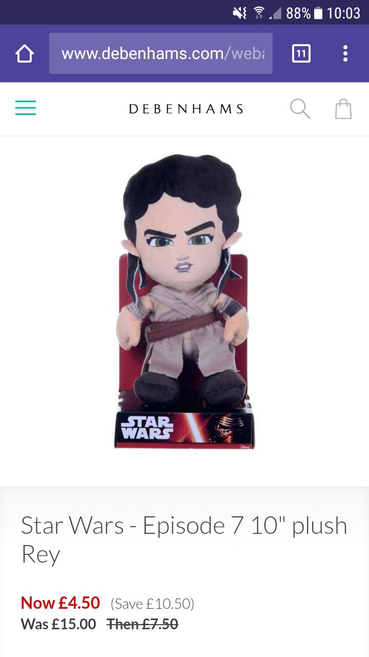 "Star Wars 10"" plush Rey £4.50 (from £15) @ Debenhams (+ £3.99 P&P or £2 C&C)"