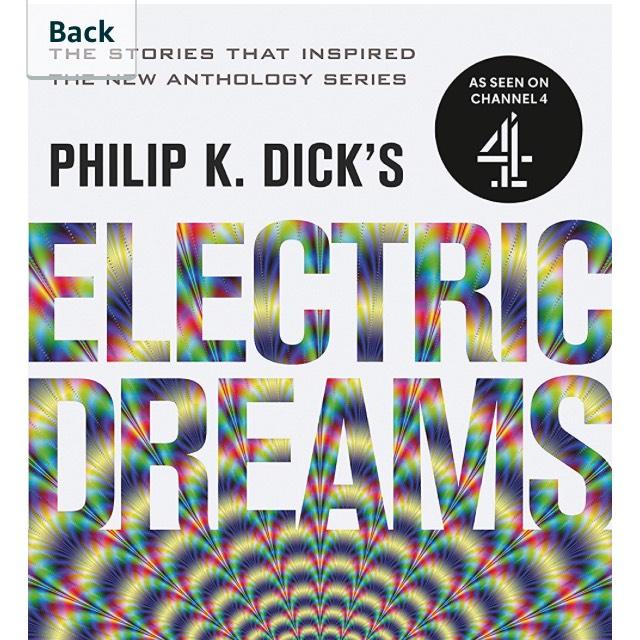 Philip K. Dick's Electric Dreams: Volume 1. Kindle Ed. Now 99p @amazon