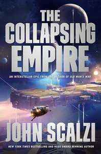 "Audible DOTD £1.99 John Scalzi - ""The Collapsing Empire: The Interdependency, Book 1"" Sci Fi Audiobook read by Wil Wheaton"