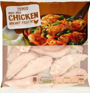 Tesco Mini Chicken Breast Fillets (500g) was £3.50 now 3 for £5.00 @ tESCO