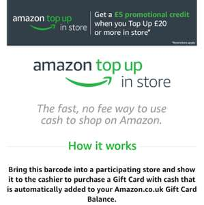 Amazon - Get £5 when topup £20 or more in store