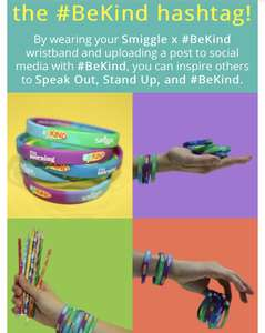 FREE #Bekind campaign wristbands instore @ Smiggle