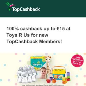 Topcashback offering up to £15 free cash back at Toysrus for new members