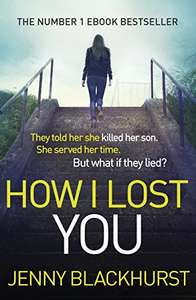 Brilliant Book for Kindle - How I Lost You by Jenny Blackhurst - Free @ Amazon