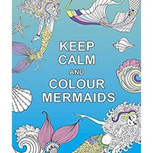 Keep calm & colour mermaids just £2 on Amazon prime £3.99 with delivery