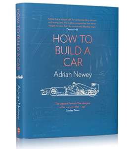 How to Build a Car: Adrian Newey OBE - Hardback - £8 (Prime) / £10.98 (non Prime) at Amazon