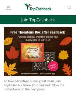 Free Thornton Box (up to £10.95) after cash back via Topcashback , only for new customers