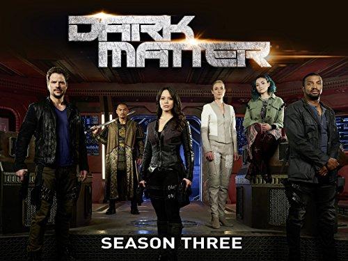 Dark Matter season 3 on Amazon Video HD £7.99