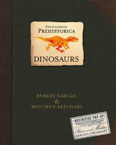 Encyclopedia Prehistorica: Dinosaurs Defintive Pop-Up Book - Matthew Reinhart/ Robert Sabuda - £12.57 at Wordery via Amazon