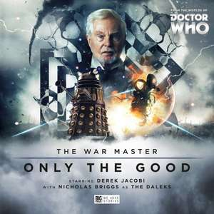 Doctor Who - The War Master (Only the Good) Series 1 - Audiobook £13.19 (Preorder) Amazon