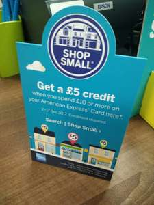 £5 credit when you shop small with Amex, min spend £10