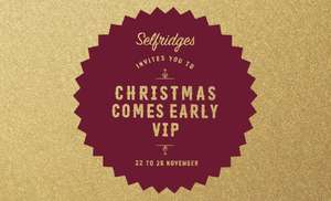 Up to 20% off at Selfridges from 22/11 - selected lines and early access