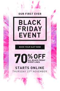 First Ever Black Friday Next sale! 70% off all Black friday Lines - instore Friday / check emails now