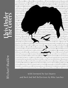 Elvis Presley -    Elvis Under The Covers Kindle Edition  - Free Download  @ Amazon