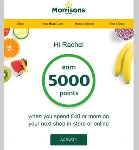 5000 Morrisons more points on £50 spend - check emails
